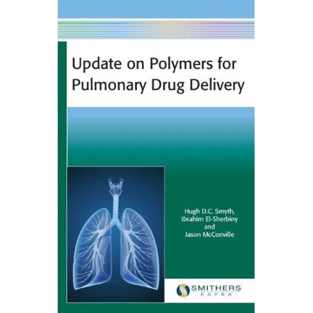 Update On Polymers For Pulmonary Drug Delivery