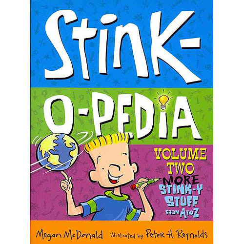 Stink-o-pedia: More Stink-y Stuff from a to Z
