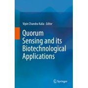 Quorum Sensing and its Biotechnological Applications - eBook