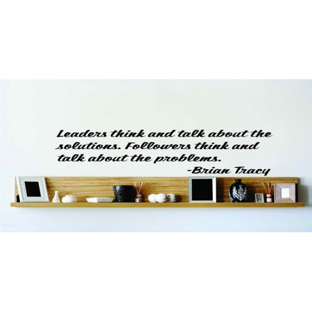 Wall Design Pieces Leaders Think And Talk About The Solutions Follower