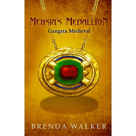 Medieval Medallion (MEHSIA'S MEDALLION: Gangsta Medieval -)
