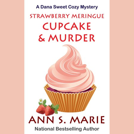 Strawberry Meringue Cupcake & Murder - Audiobook - Ghost Meringues