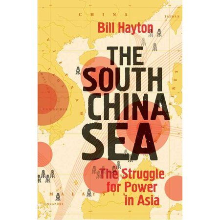 The South China Sea  The Struggle For Power In Asia