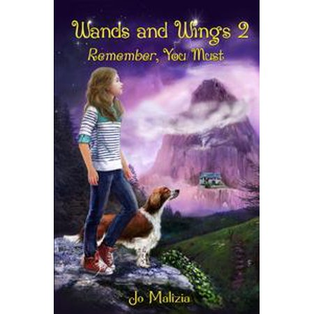 Wands and Wings 2: Remember, You Must - eBook](Wands And Wings)