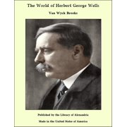 The World of Herbert George Wells - eBook