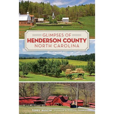 Glimpses of Henderson County, North Carolina by