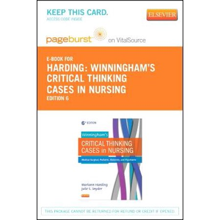 Winningham's Critical Thinking Cases in Nursing Pageburst E-book on  Vitalsource Retail Access Card: Medical-surgical, Pediatric, Maternity, and