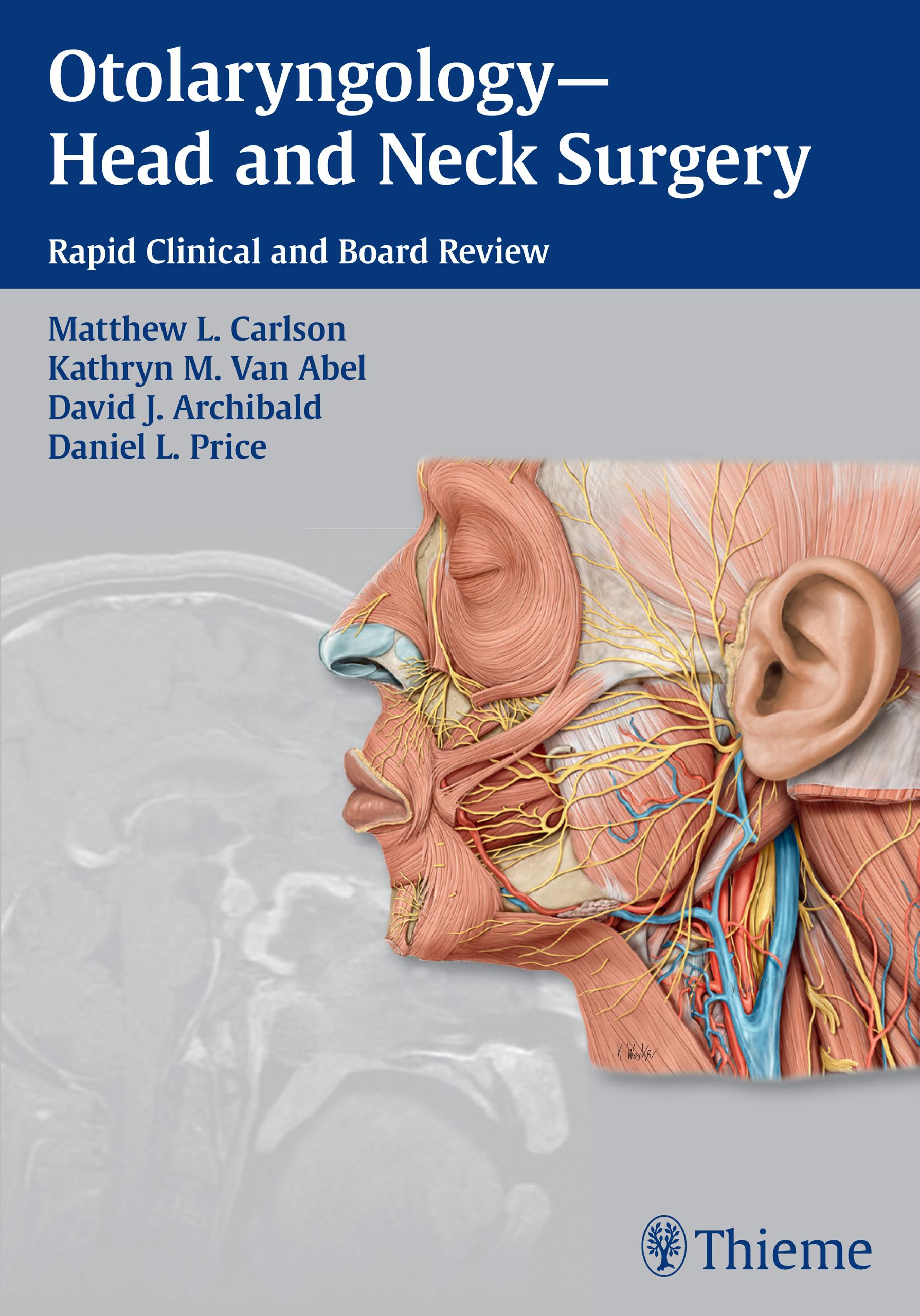 Otolaryngology--Head and Neck Surgery : Rapid Clinical and Board ...