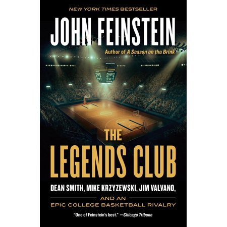The Legends Club : Dean Smith, Mike Krzyzewski, Jim Valvano, and an Epic College Basketball