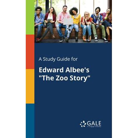 Zoo Guide - A Study Guide for Edward Albee's the Zoo Story