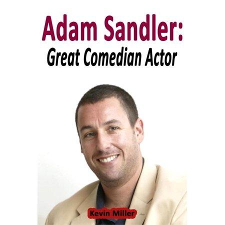 Adam Sandler: Great Comedian Actor - eBook - Adam Sandler Snl Halloween