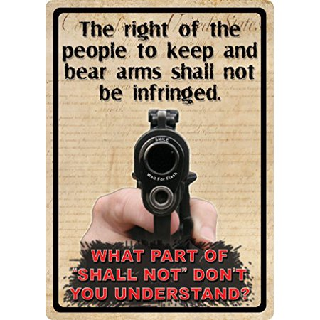 Second Amendment Right To Keep And Bear Arms - The Right Of The People To Keep And Bear Arms 2nd Amendment Metal Sign Indoor Outdoor