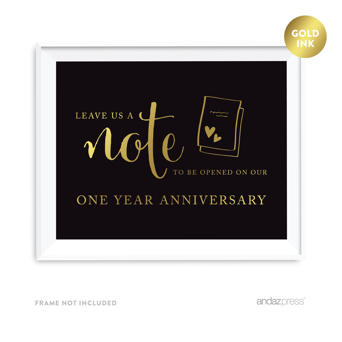 Time Capsule Leave Us A Note to Be Opened On Our One Year Anniversary Black and Metallic Gold Wedding Signs
