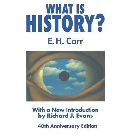 What Is History? : With a New Introduction by Richard J. Evans (Edition 3) (Hardcover)
