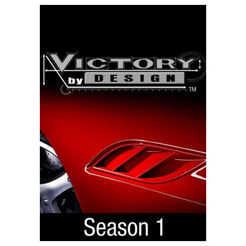 Victory By Design: Season 1 (2003)
