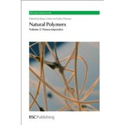 Natural Polymers : Volume 2: Nanocomposites