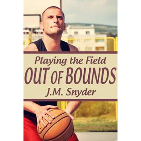 - Playing the Field: Out of Bounds - eBook