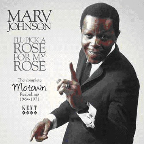 Ill Pick A Rose For My Rose: Motown Rec 64 - 71