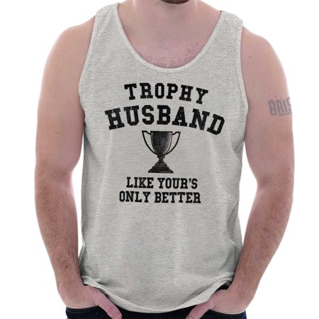 Brisco Brands Best Trophy Husband Father Gift Tank Top Tee Shirt For (Best Brands For Mens Formal Shirts)