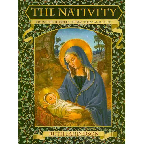 The Nativity: From the Gospels of Matthew and Luke