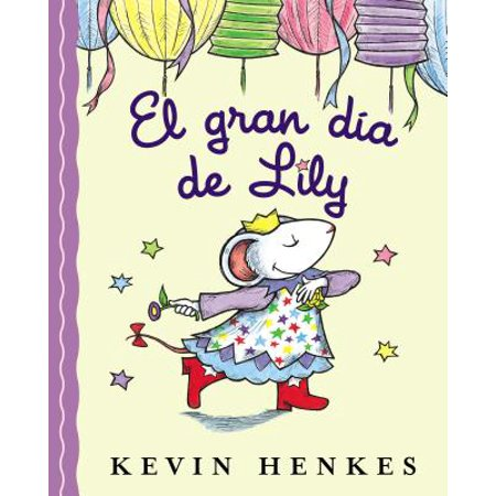 El Gran D�a de Lily : Lily's Big Day (Spanish Edition) - Big Day