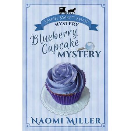 Blueberry Cupcake Mystery (Blueberry Cupcake)
