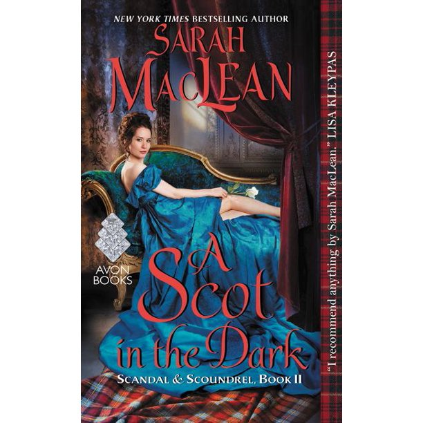 Scandal & Scoundrel, 2: A Scot in the Dark (Paperback)