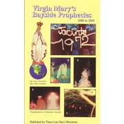 Virgin Mary's Bayside Prophecies: Volume 6 of 6 - 1980 to 1994 - eBook