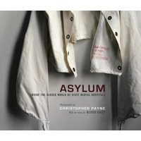 Mit Press: Asylum: Inside the Closed World of State Mental Hospitals