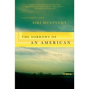 The Sorrows of an American : A Novel