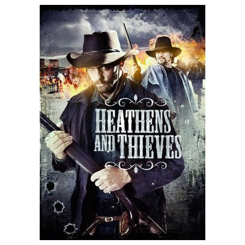 Heathens and Thieves (2012)