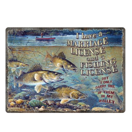Rivers edge products 1454 tin sign marriage and fishing for Fishing license price at walmart