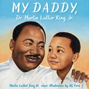 My Daddy, Dr. Martin Luther King, Jr. - Audiobook