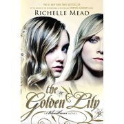 The Golden Lily : A Bloodlines Novel