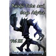 Bardic Tales and Sage Advice (Vol. III) - eBook