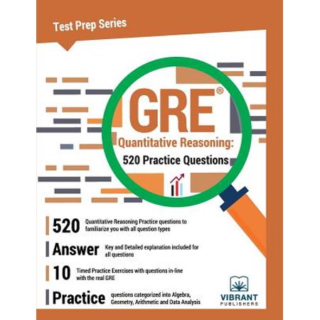 GRE Quantitative Reasoning : 520 Practice Questions