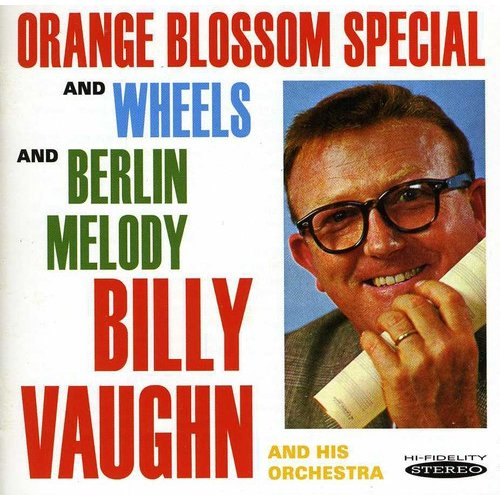 Orange Blossom Special Wheels & Berlin Melody