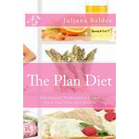 The Plan Diet: Your Own Personalized Diet Journal to Maximize & Fast Track Your Plan Diet Results - Office Equipment & Supplies for D