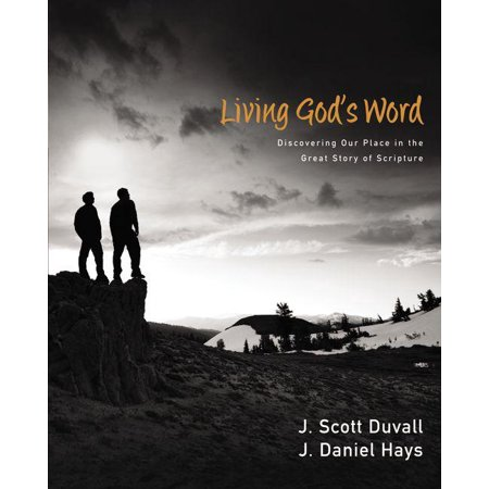 Living God's Word : Discovering Our Place in the Grand Story of Scripture