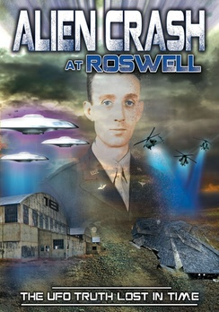 Alien Crash at Roswell: UFO Truth Lost in Time (DVD) by REALITY FILMS