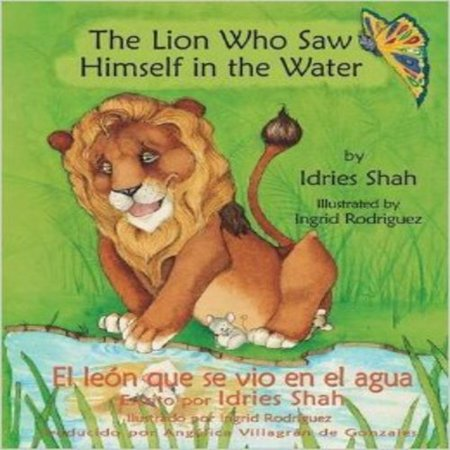 The Lion Who Saw Himself in the Water - El Leon Que Se Vio En El Agua