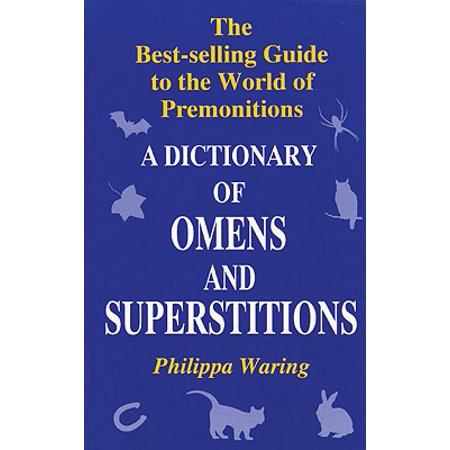 A Dictionary of Omens and Superstitions](The Superstitions Of Halloween)