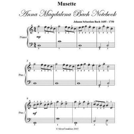 (Musette Anna Magdalena Bach Notebook Easiest Piano Sheet Music - eBook)