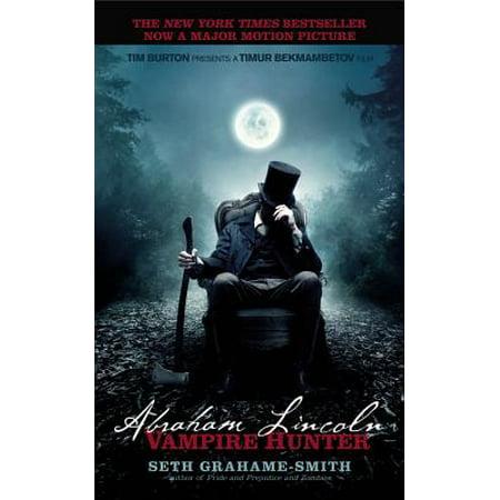 Abraham Lincoln: Vampire Hunter - eBook