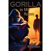 Gorilla in My Room - eBook