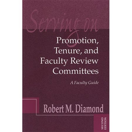 Jb - Anker: Serving on Promotion, Tenure, and Faculty Review Committees : A Faculty Guide (Series #25) (Edition 2) (Paperback)