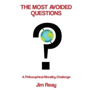 The Most Avoided Questions : A Philosophical Morality Challenge