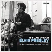 If I Can Dream: Elvis Presley with Royal Philharmonic Orchestra (CD)