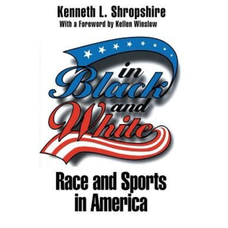 In Black And White  Race And Sports In America