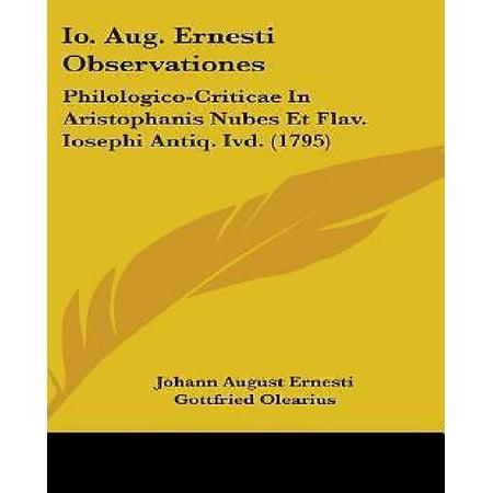 IO. Aug. Ernesti Observationes: Philologico-Criticae in Aristophanis Nubes Et Flav. Iosephi Antiq. IVD. (1795) - image 1 of 1